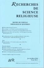 MICHEL DE CERTEAU. THÉOLOGIE DU QUOTIDIEN (104/1 – janv-mars 2016)