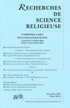 ACTES DU 25e COLLOQUE : S'ADRESSER À DIEU POUR UN DISCERNEMENT DU DIVIN