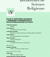 Église et ministères pastoraux I. Fondement charismatique et institutionnalisation de l'envoi